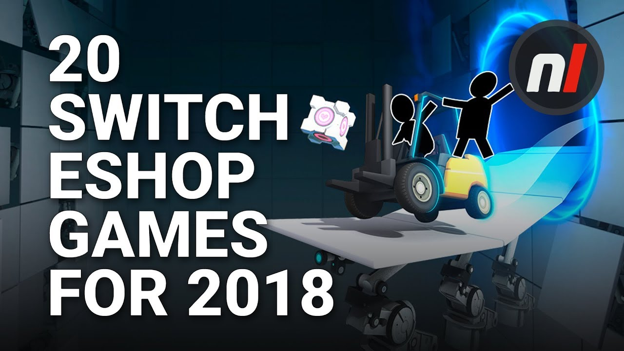 20 Exciting New Switch Eshop Games Coming In 2018 Youtube