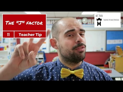 HOW TO MAKE YOUR CLASS MORE FUN (THE J FACTOR) | Teaching Tip