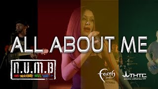 NUMB - ALL ABOUT ME Official Music Video
