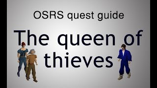 [OSRS] The queen of thieves quest guide