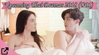 Video Top Upcoming Thailand Dramas 2018 (#01) download MP3, 3GP, MP4, WEBM, AVI, FLV Juli 2018