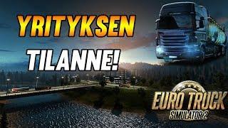 Euro Truck Simulator 2 | Yrityksen Tilanne!