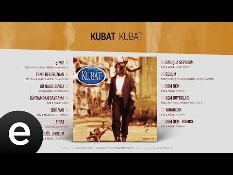Fırat (Kubat) Official Audio #fırat #kubat