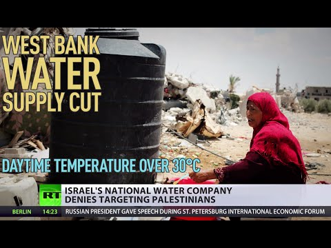 Israel cuts water supplies to West Bank, Palestine authoriti
