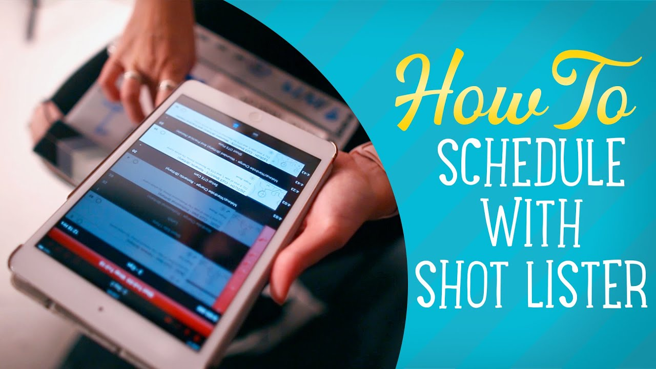 How To Schedule Your Film with Shot Lister