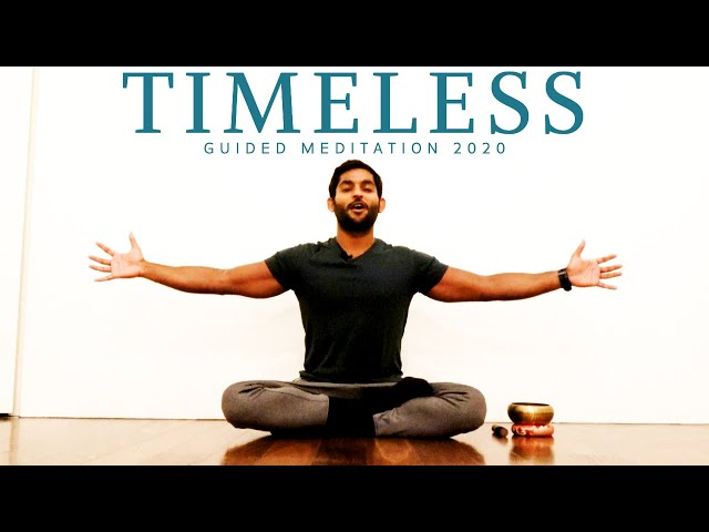 Timeless Presence | Guided Meditation 2020