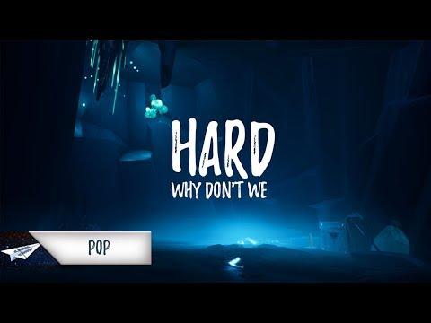 Why Don't We - Hard (Lyrics)