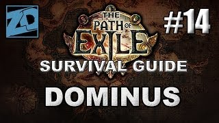 The Path of Exile Survival Guide #14: How to Survive the Dominus Fight - Act 3 Normal