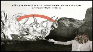 Käptn Peng & Die Tentakel von Delphi - Platz da