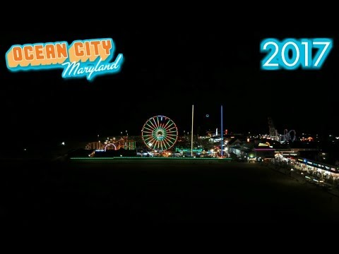 How To Have Fun At Ocean City Maryland - 2017