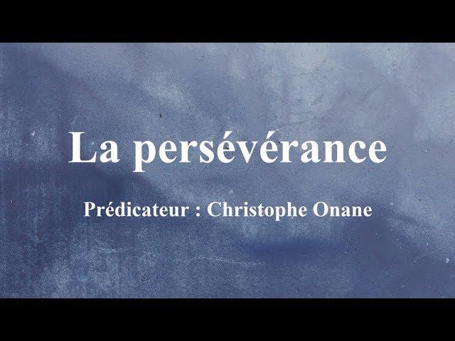 La persévérance  - Christophe Onane