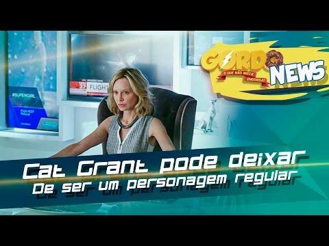 Supergirl - Cat Grant pode deixar de ser um personagem regular