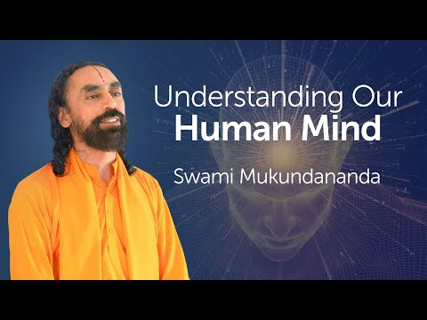 Understanding the Human Mind - Why Our Mind Gets Attached to Something? | Swami Mukundananda