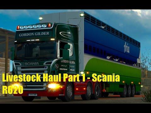 Euro Truck Simulator 2 - Livestock Haul - Scania R620 (part 1)
