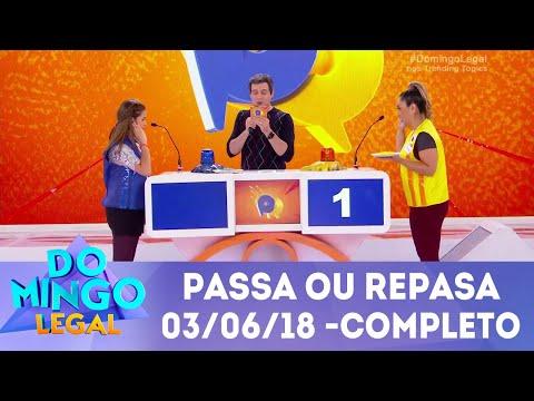 Passa ou Repassa - Completo | Domingo Legal (03/06/18)