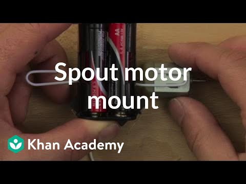 Spout motor mount | Home-made robots | Electrical engineering | Khan Academy