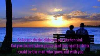 Grow Old With You - Adam Sandler (Lyrics)