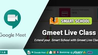 Smart School Gmeet live classes addon