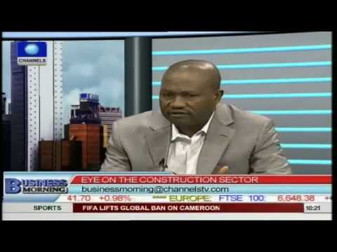Engineer Berates Low Performance of Construction Sector In Nigeria Pt 1
