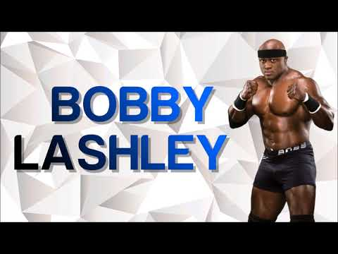 Bobby Lashley WWE Theme Song 2018