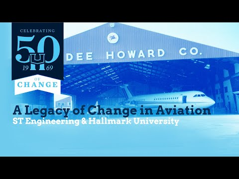 A Legacy of Change in Aviation - ST Engineering & Hallmark University