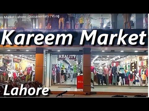 Kareem Market Lahore - Documentary | VLog