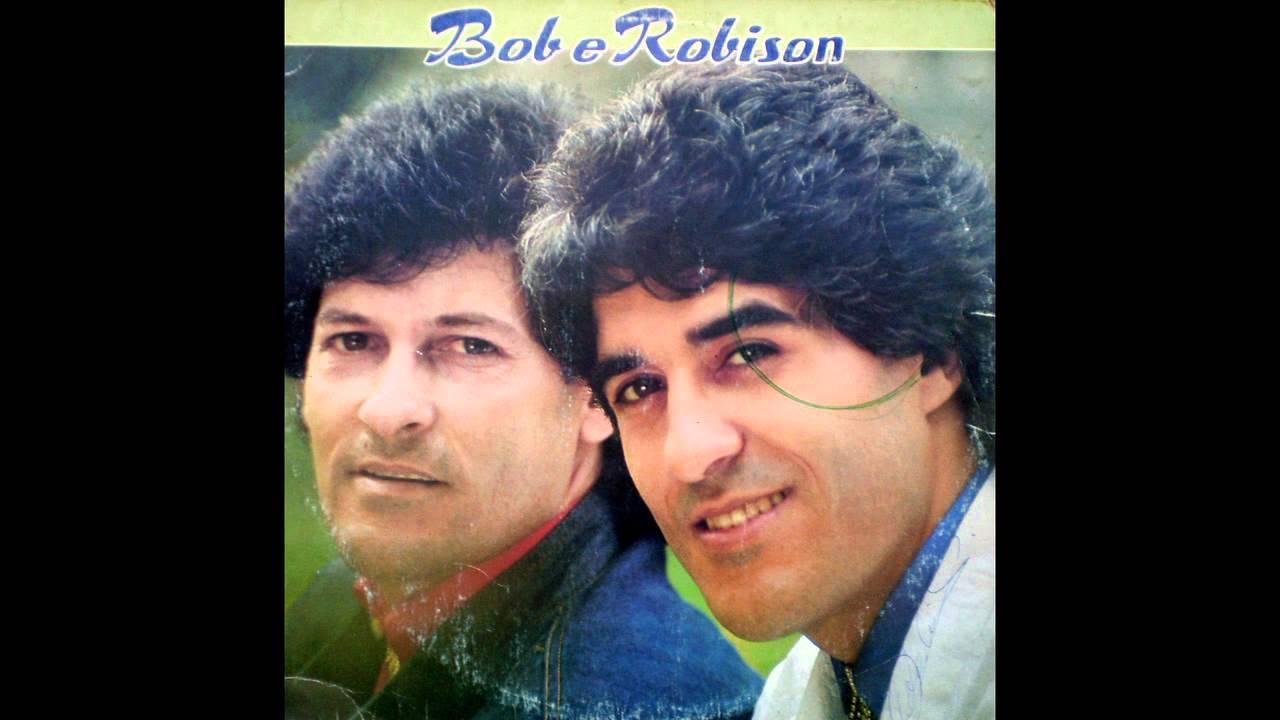Bob E Robison Quando Eu Disse Adeus Youtube