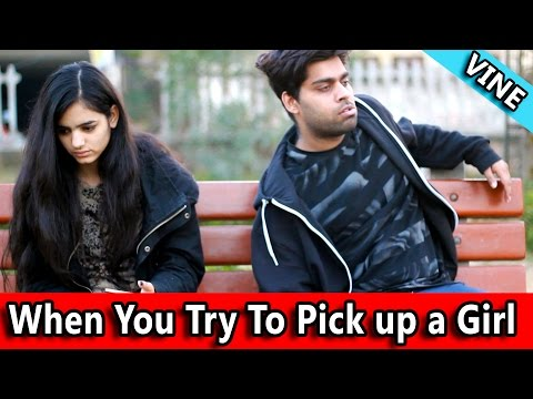 When You Try To Pick Up A Girl - TST VINE