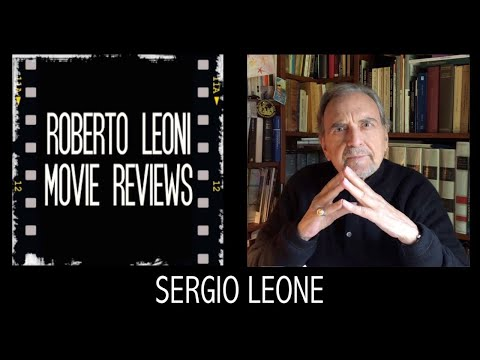 SERGIO LEONE - ricordi di Roberto Leoni