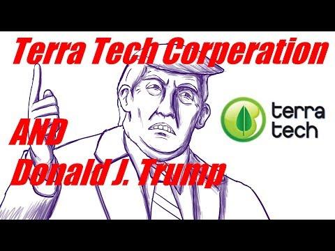 President Donald Trump vs Terra Tech Corp