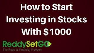 How to Start Investing in Stocks with $1000 or Less