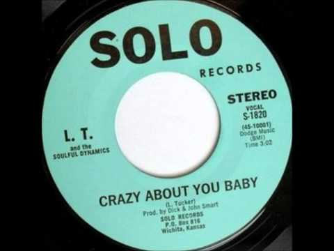 LT & The Soulful Dynamics  Crazy About You Ba