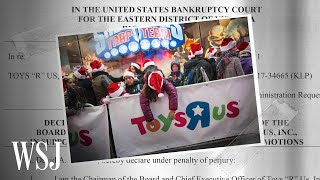 How Toys 'r' Us Went Bankrupt | Wsj