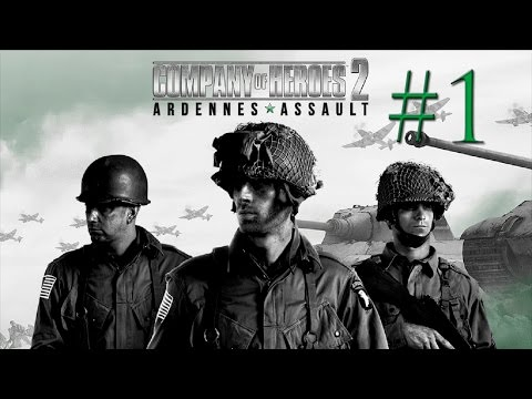COMPANY OF HEROES 2 | CAMPAÑA ARDENNES ASSAULT #1