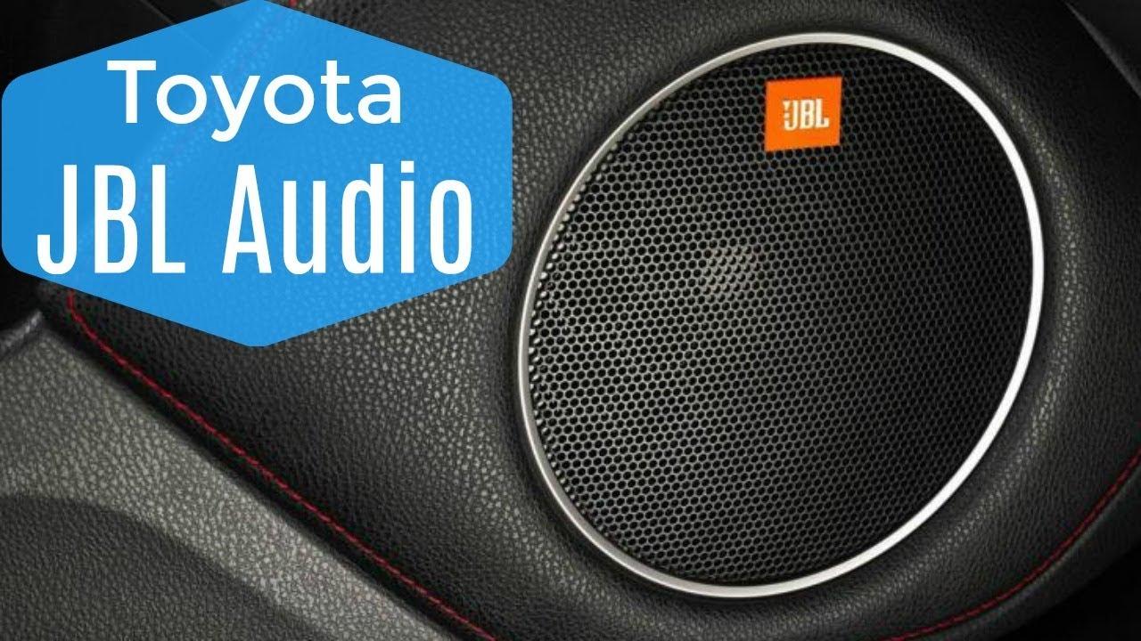 Toyota JBL Audio - The Basics