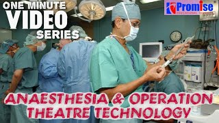 B.Sc Anaesthesia Technology & Operation Theatre Technology