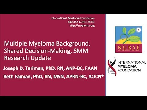 Multiple Myeloma Background, Shared Decision Making, and Smoldering MM Research Update