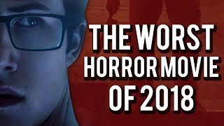The Open House - The Worst Horror Movie of 2018