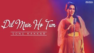 Download lagu Dil Mein Ho Tum | Sonu Kakkar | WHY CHEAT INDIA