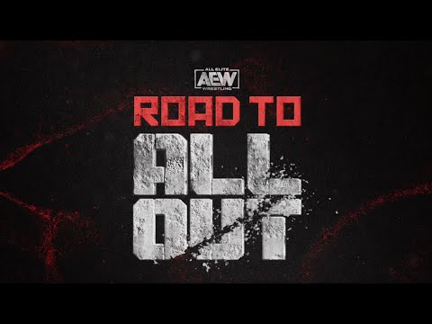 ROAD TO All Out | 8/31/20