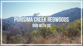 Purisima Creek Redwoods - Run With Us