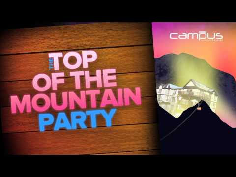 The Legendary Top of the Mountain Party Campus Vacations SnowJam