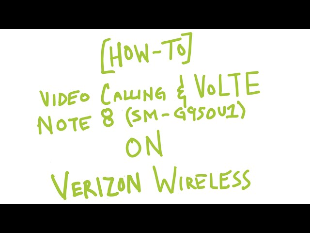 How to enable Video calling and VoLTE on Verizon Galaxy Note 8