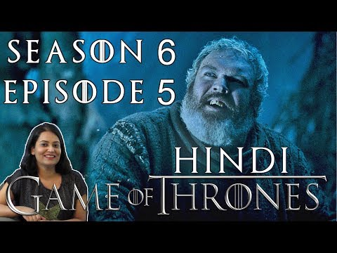 Game Of Thrones Season 6 Episode 5 Explained In Hindi