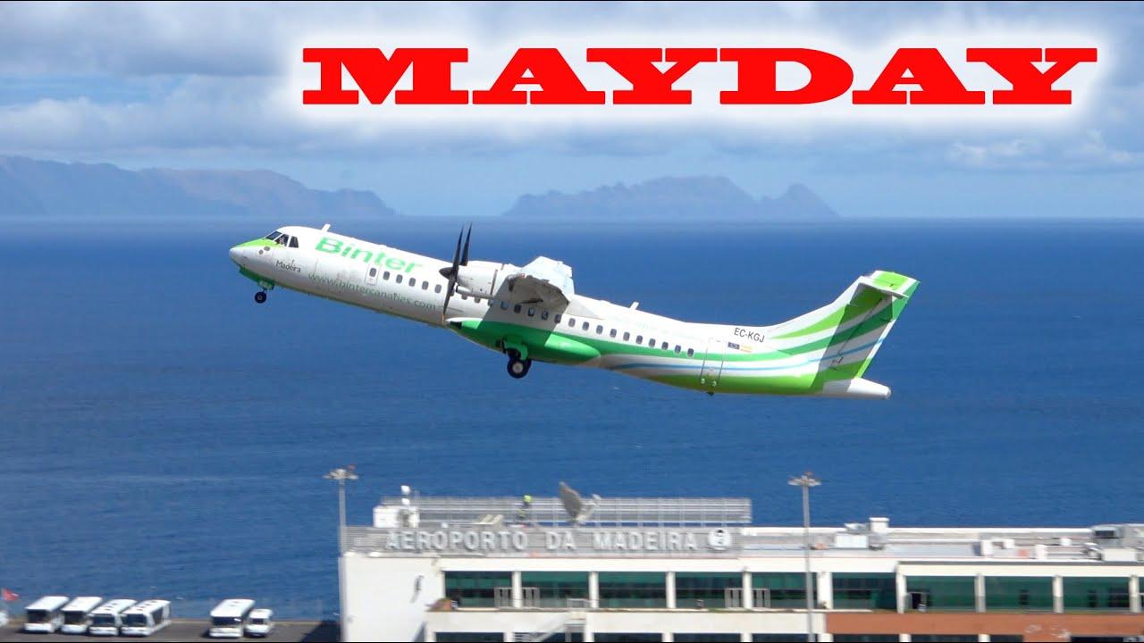 MAYDAY MAYDAY ATC BINTER CANARIAS ATR 72-500 at Madeira Airport