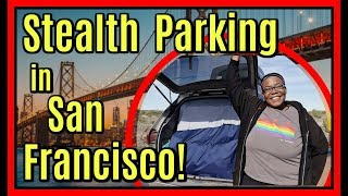 You can Stealth Park and Work in San Francisco's in a Minivan—and be Happy!