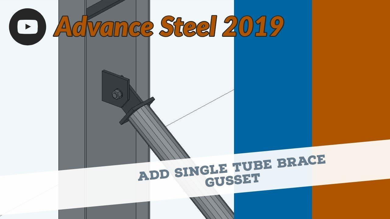 Advance Steel 2019 Tutorial Series - Add a Single Tube Brace