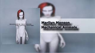 Marilyn Manson - Mechanical Animals - Mechanical Animals (3/14) [HQ]