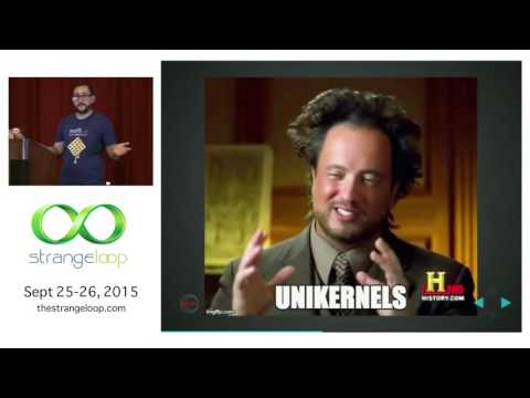 """""""Look ma, no OS! Unikernels and their applications"""" by Matt Bajor"""