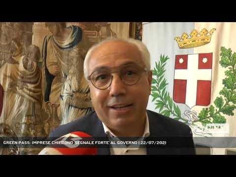 GREEN PASS: IMPRESE CHIEDONO 'SEGNALE FORTE' AL GOVERNO | 22/07/2021